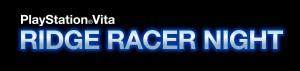 PlayStationRVita RIDGE RACER NIGHT